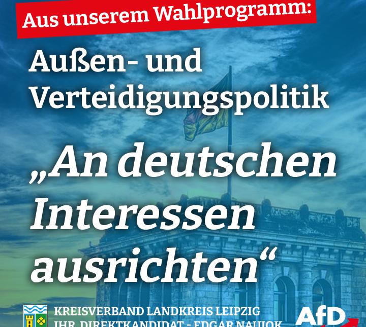 Außenpolitik an deutschen Interessen ausrichten